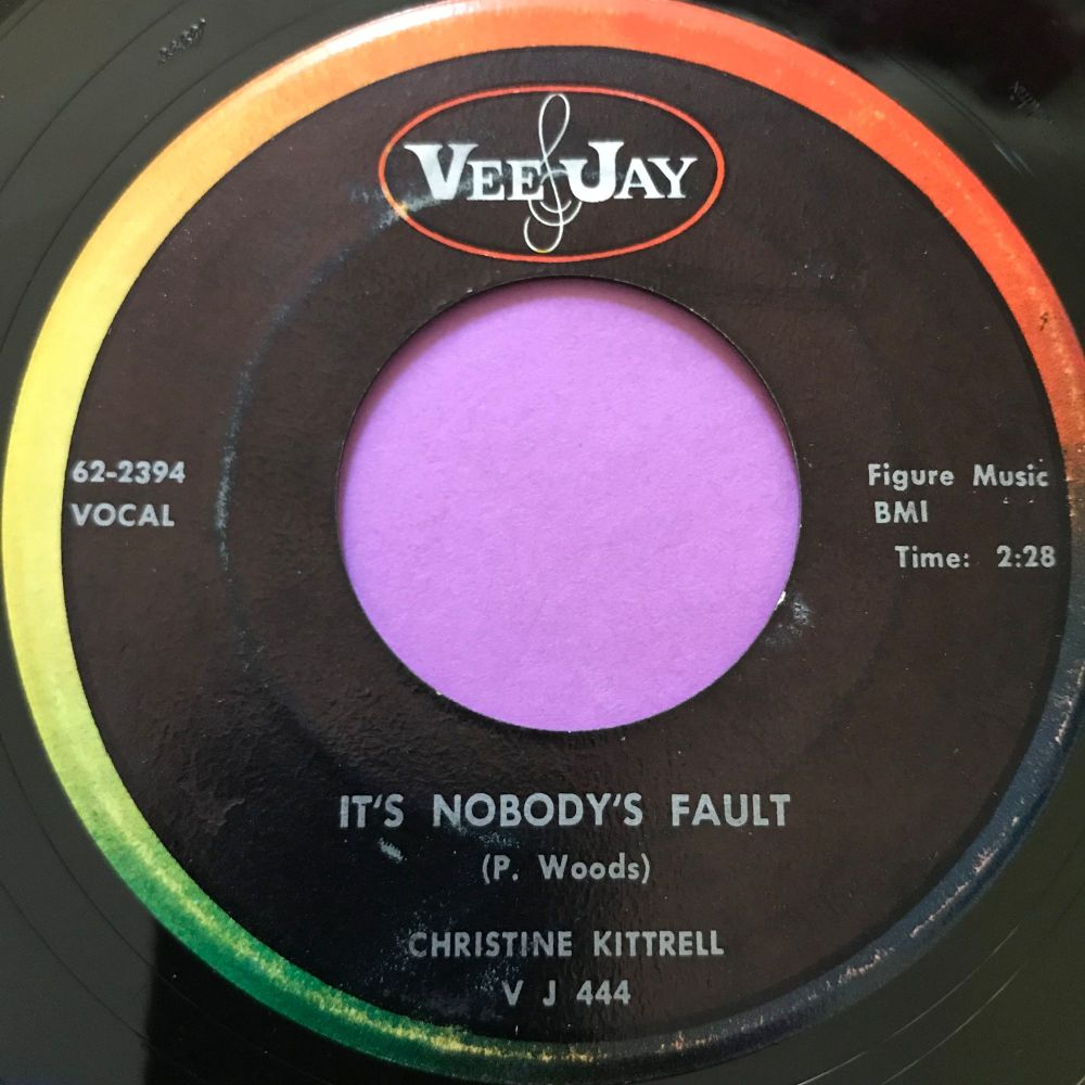 Christine Kittrell-It's nobody's fault-VJ E+