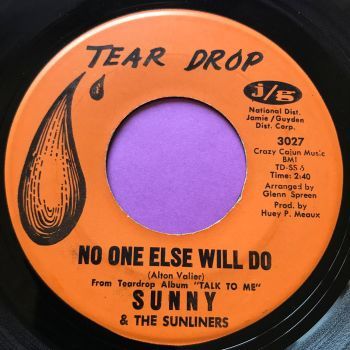 Sunny & the Sunliners-No one else will do-Tear drop E+