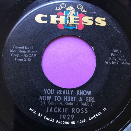 Jackie Ross-You really know how to hurt a girl-Chess E+