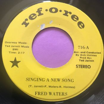 Fred Waters-Singing a new song-Reforee E+