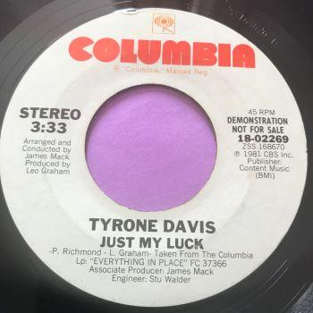 Tyrone Davis-Just my luck-Columbia WD E+