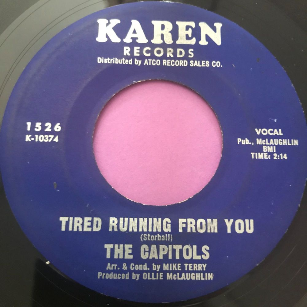 Capitols-Tired running from you-Karen E
