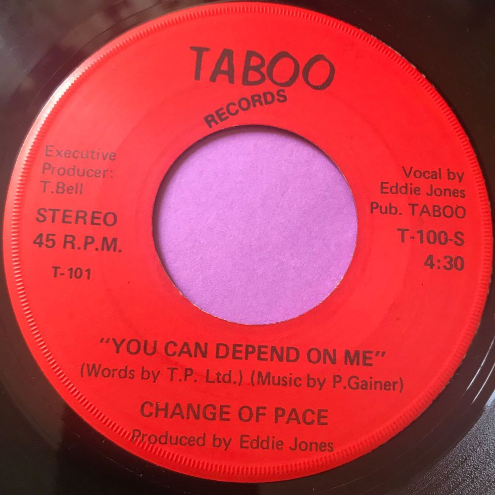 Change of Pace-You can depend on me-Taboo E+