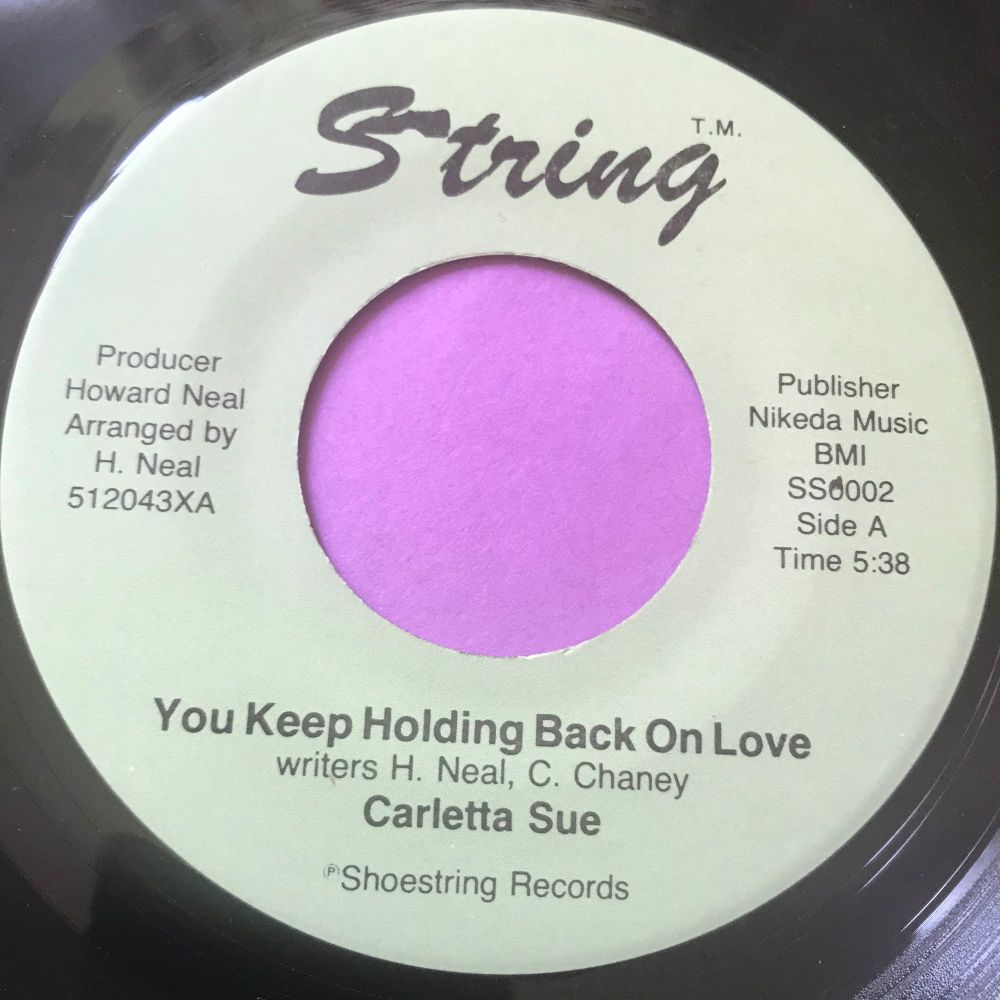 Carletta Sue-You keep holding back-String E+