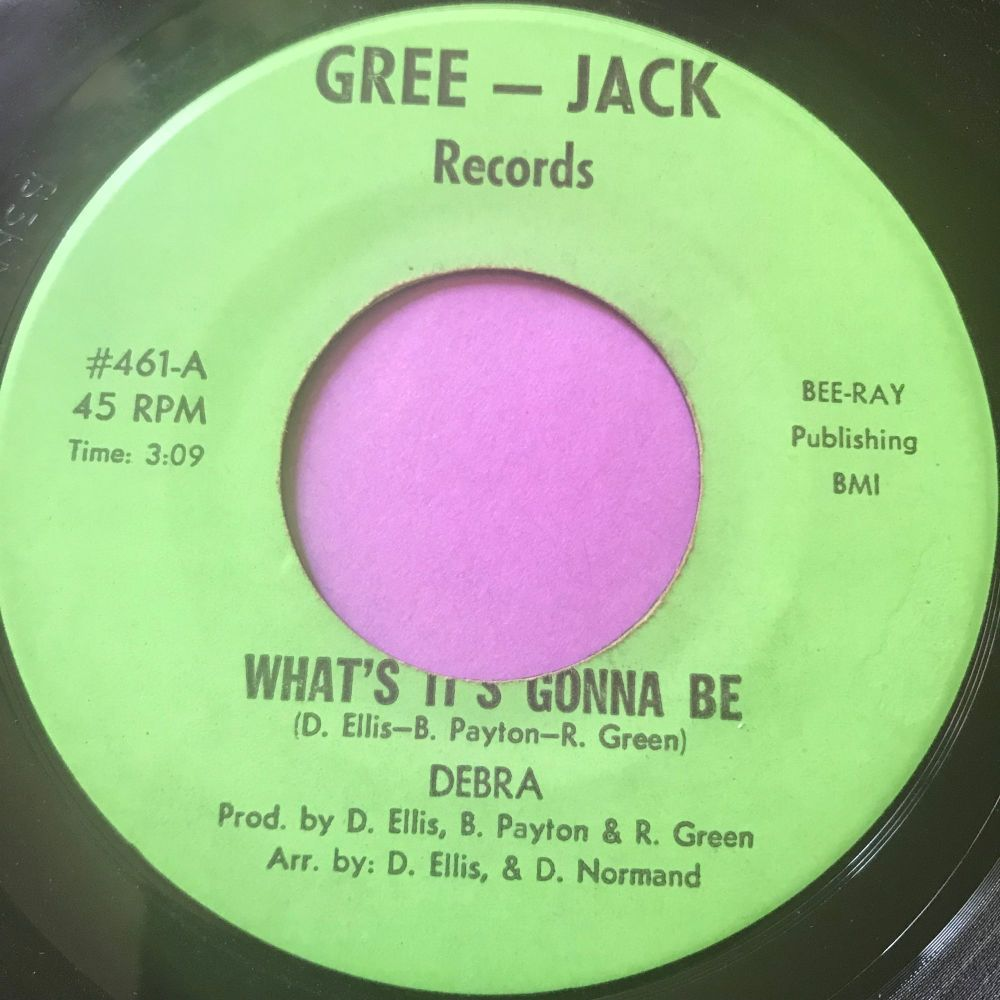 Debra What's it gonna be-Gree-Jack E+