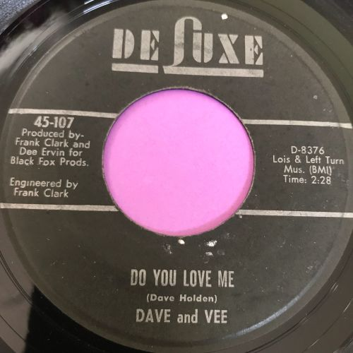 Dave and Vee-Do you love me-DeLuxe E