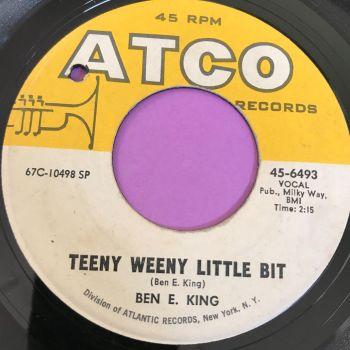 Ben E King-Teeny weeny little bit-Atco E