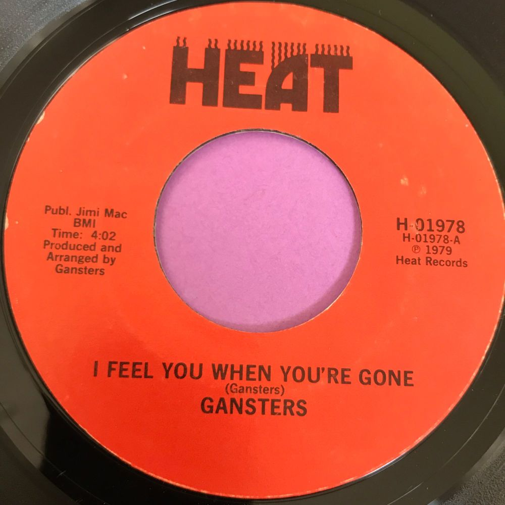 Gansters-I feel you when you're gone-Heat E