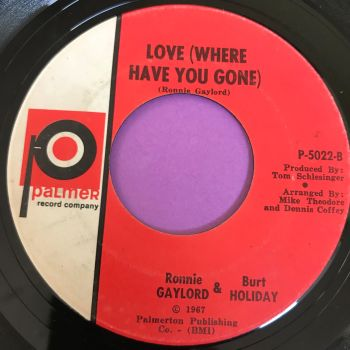 Gaylord & Holiday-Love where have you gone-Palmer E