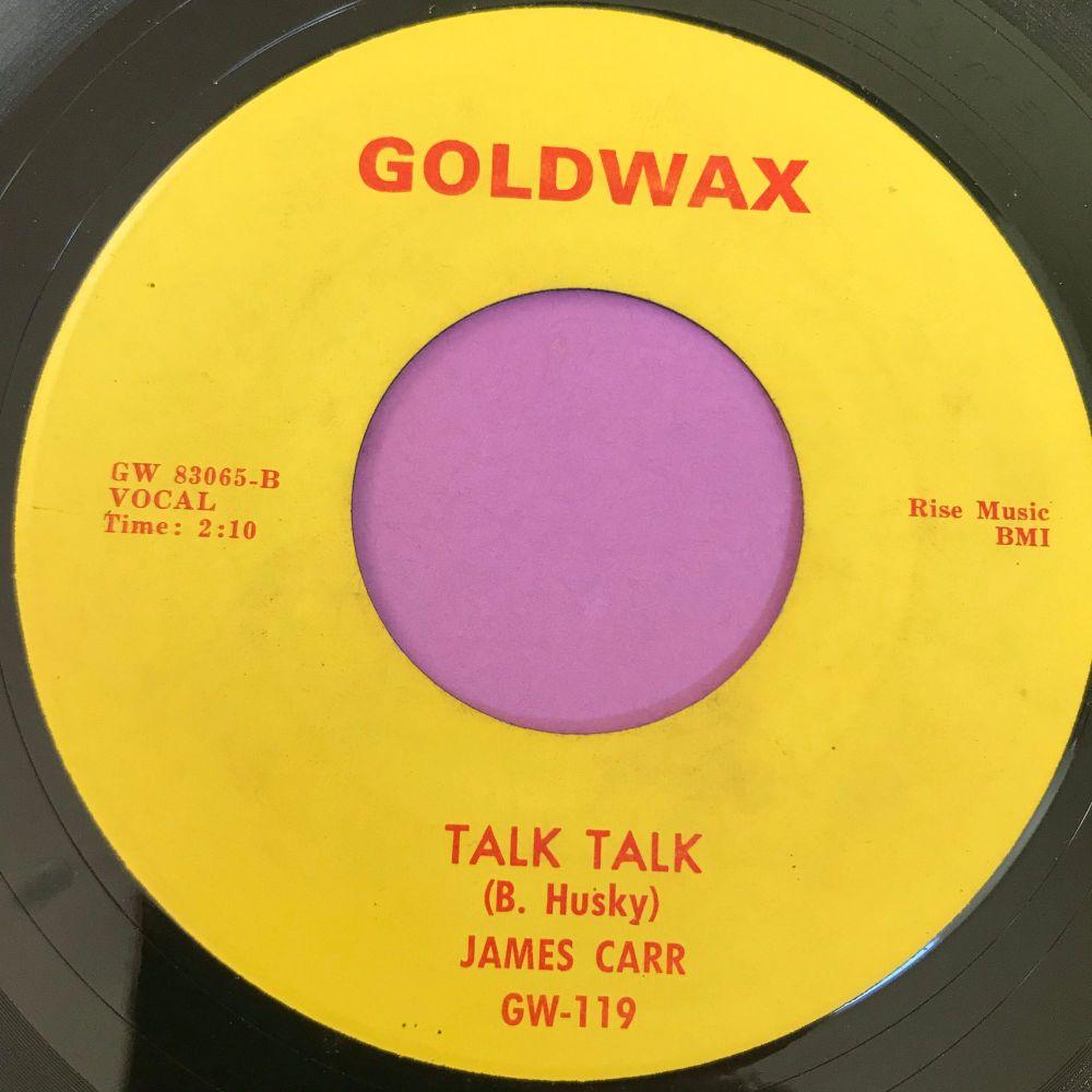 James Carr-Talk talk-Goldwax E+