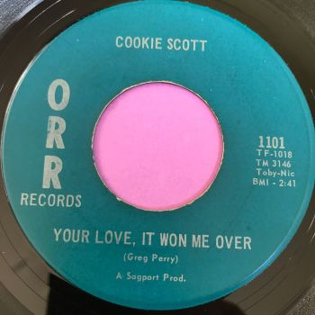 Cookie Scott-Your love, it won me over-Orr E