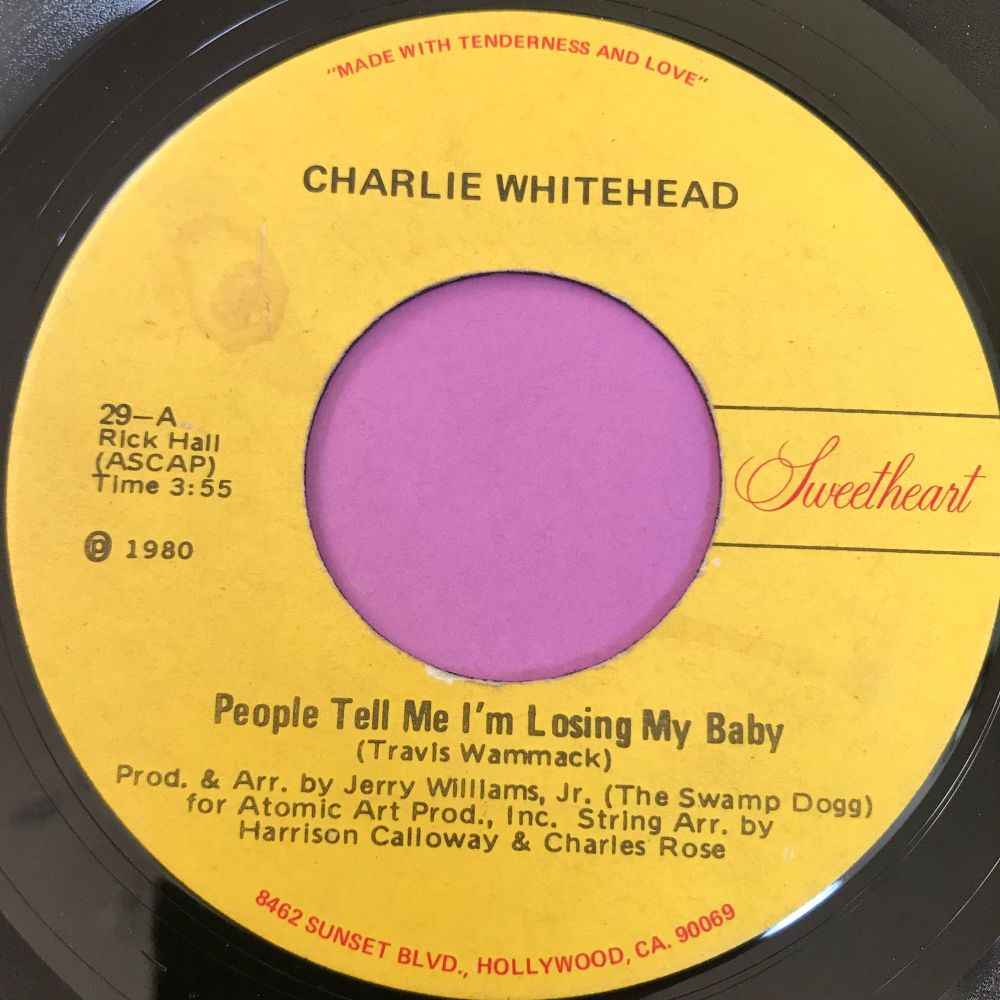 Charlie Whitehead-People tell me I'm losing my baby-Sweetheart E+
