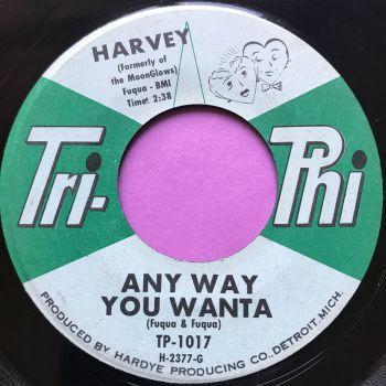 Harvey-Any way you wanna-Tri-phi E+