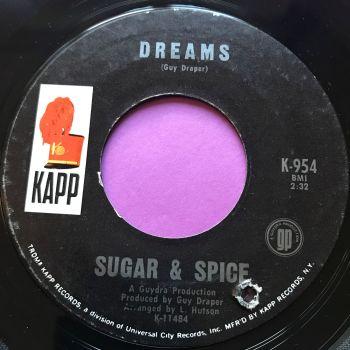Sugar & Spice-Dreams -Kapp E