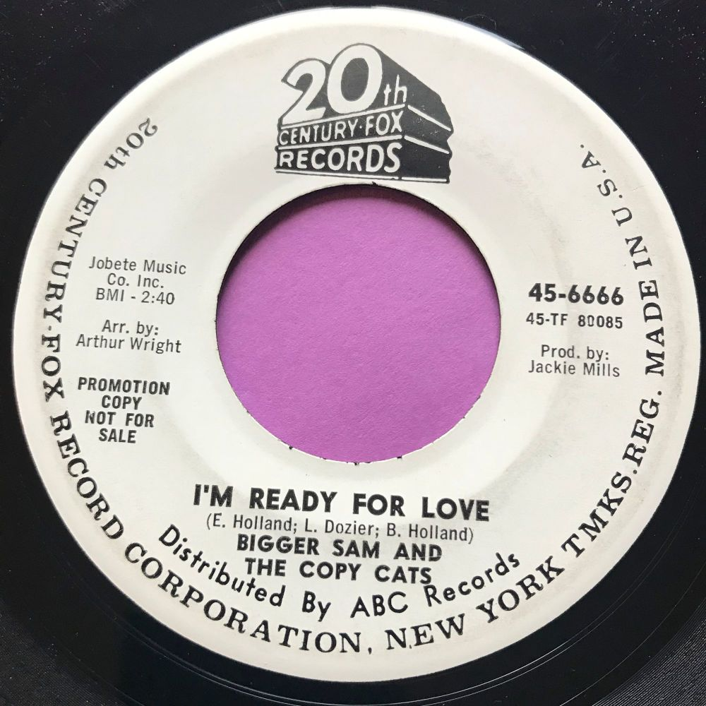 Bigger Sam and the Copy Cats-I'm ready for love-20th Cent. WD E