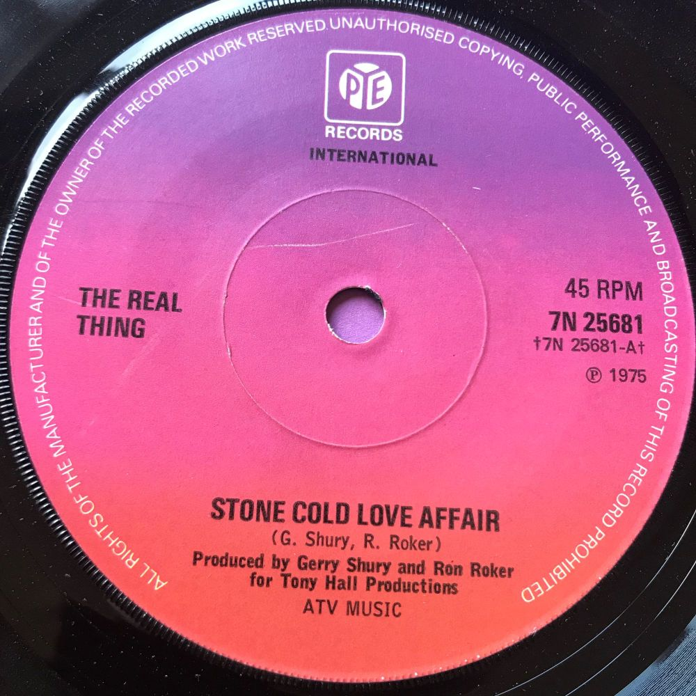 Real Thing-Stone cold love affair-UK Pye E+