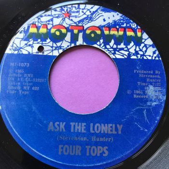 Four Tops-Ask the lonely/ Where did you go-Motown E+