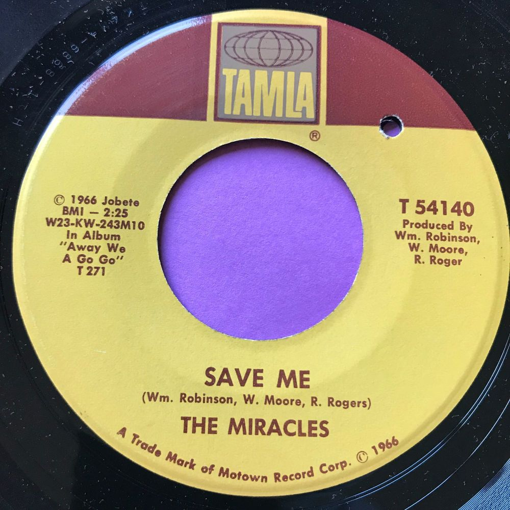 Miracles-Save me/ I'm the one you need-Tamla E+