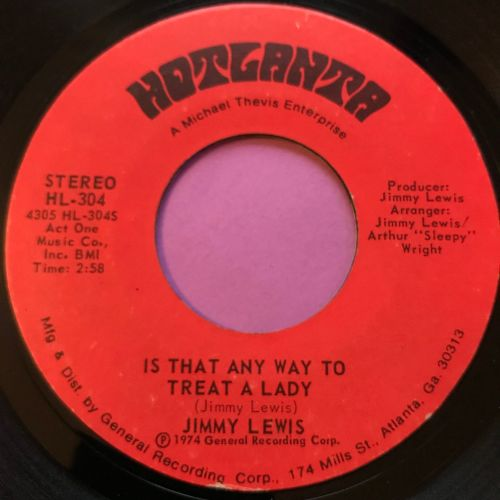 Jimmy Lewis-Is that any way to treat a lady-Hotlanta E+