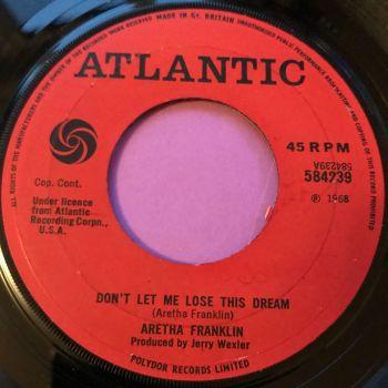 Aretha Franklin-Don't let me lose this dream-Atlantic E+