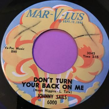 Johnny Sayles-Don't turn your back on me-Marv-lus E+