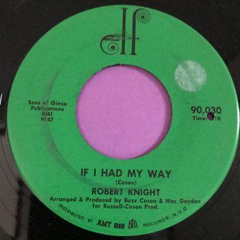 Robert Knight-If I had my way-Elf stkr E+