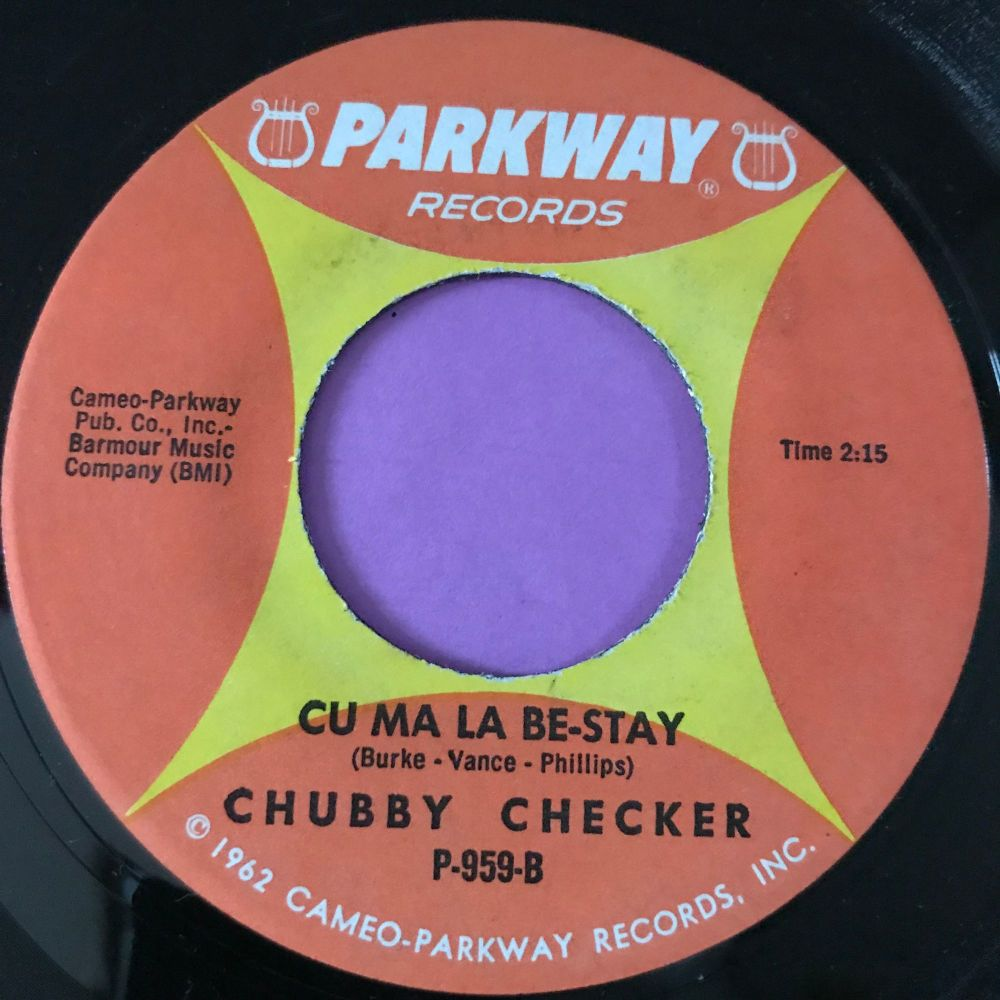 Chubby Checker-Cu ma la be-stay- Parkway E+