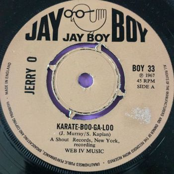 Jerry O -Karate boo-ga-loo - UK Jayboy E+
