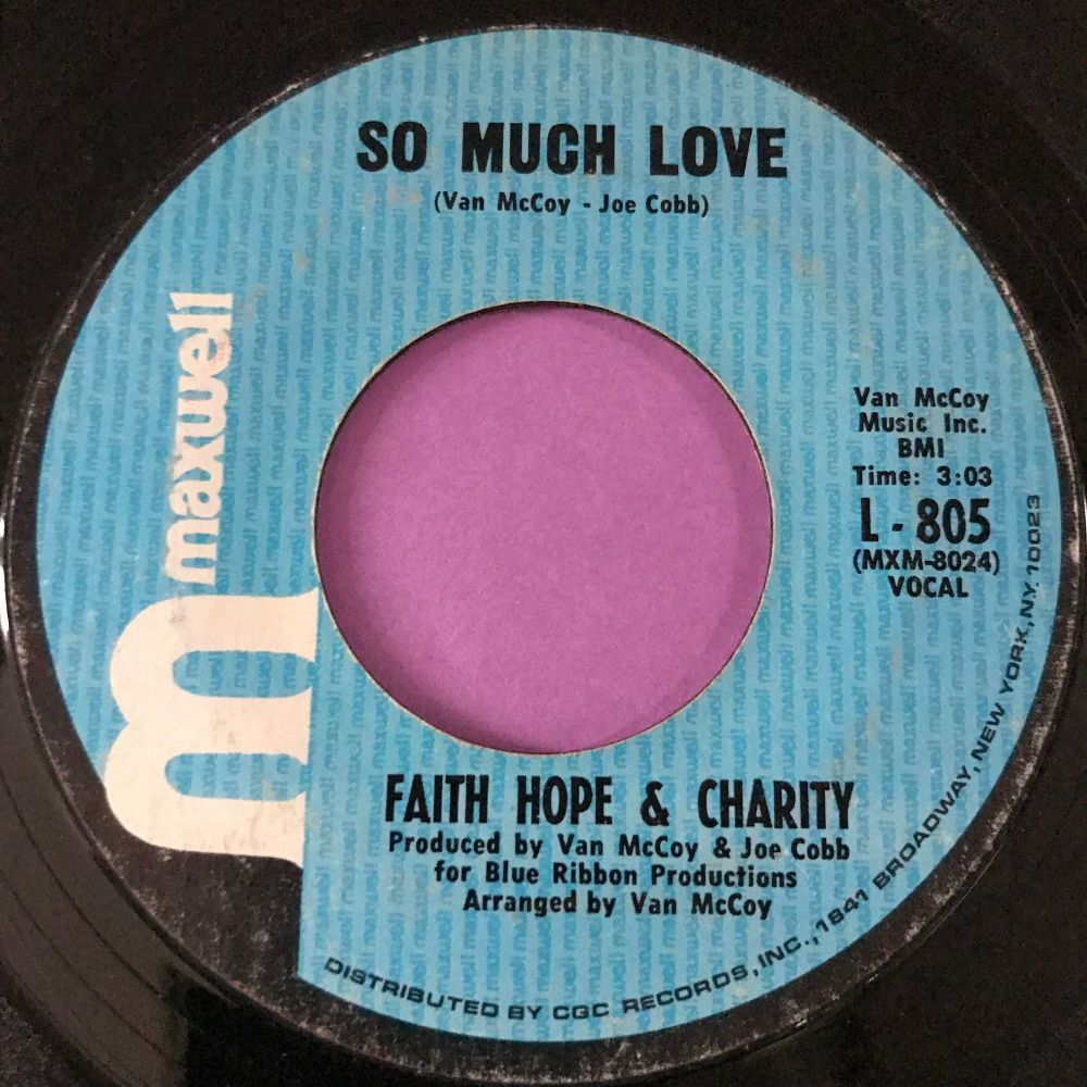 Faith Hope & Charity- So much love-Maxwell E+