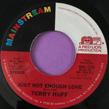 Terry Huff-Just not enough love-Mainstream E+