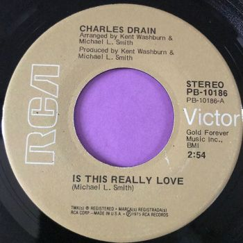 Charles Drain-Is this really love-RCA E+