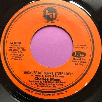Charles Mann-Shonuff no funny stuff love-LA E+