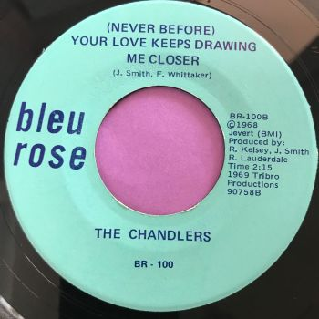 Chandlers-Your love keeps drawing me closer-Blue Rose E+
