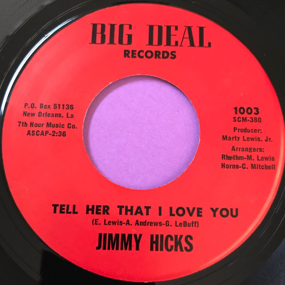 Jimmy Hicks-Tell her that I love you-Big Deal E+