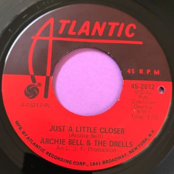 Archie Bell-Just a little bit closer-Atlantic E+