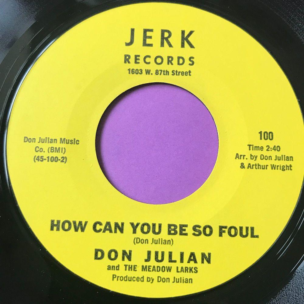 Don Julian-How can you be so foul-Jerk E+