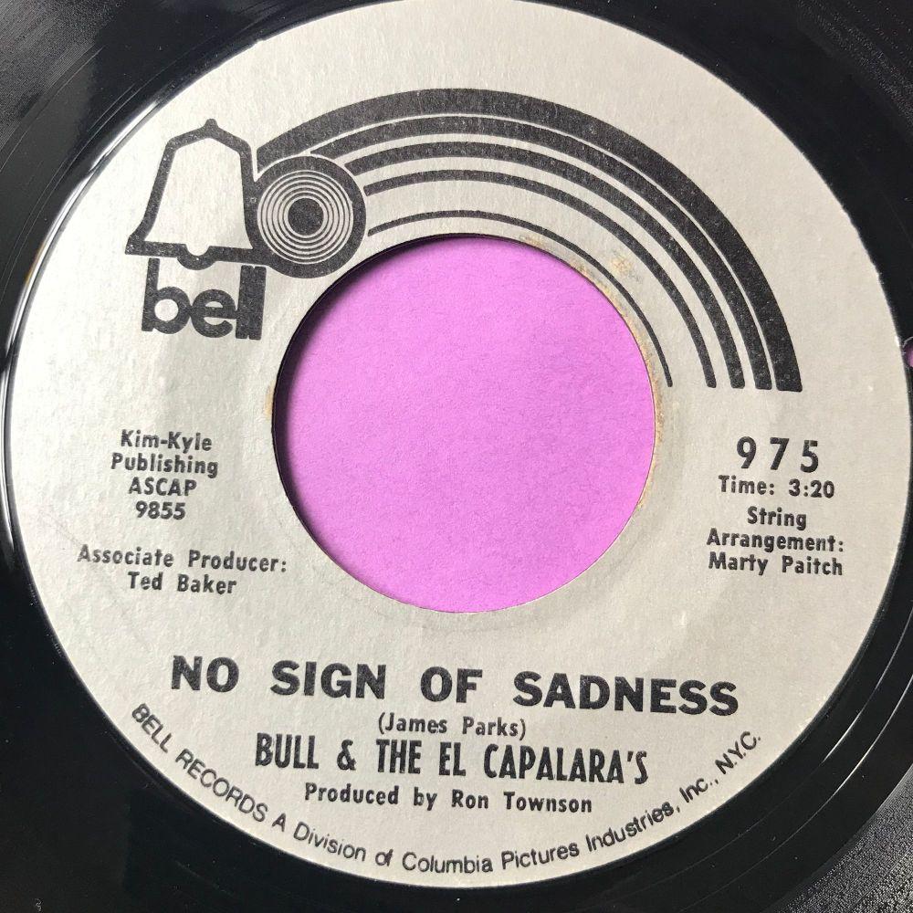 Bull & The El Capalara's-No sign of sadness-Bell E+