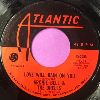 Archie Bell-Love will rain on you-Atlantic E+
