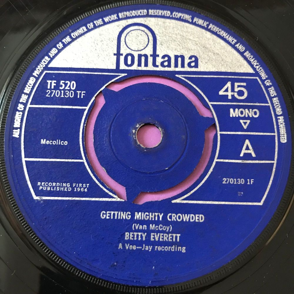 Betty Everett-Getting mighty crowded-UK Fontana E+