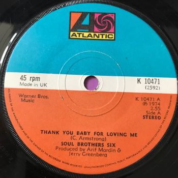 Soul Brothers six-Thank you baby for loving me-UK Atlantic E