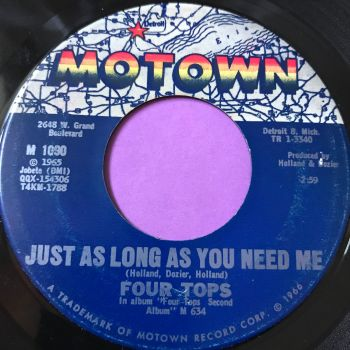 Four Tops-Shake me wake me/Just as long as you need me-Motown E