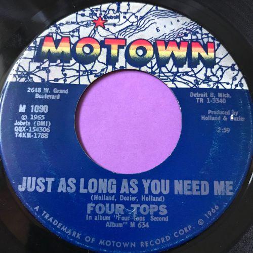 Four Tops-Shake me wake me/Just as long as you need me-Motown E