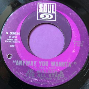 Junior Walker-Any way you wannta-Soul E