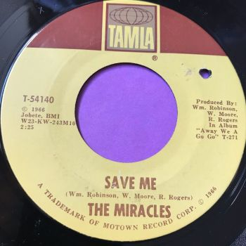 Miracles-Save me/Come round here-Tamla E+