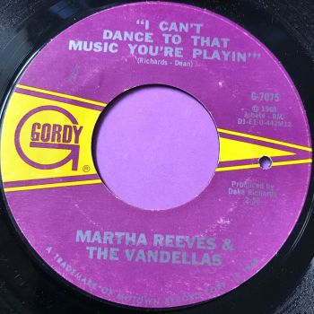 Martha Reeves-I can't dance to that music-Gordy E+