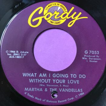 Martha Reeves-What am I going to do without your love-Gordy E+