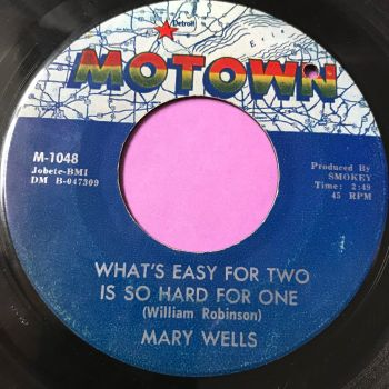 Mary Wells-What's easy for one is so hard for two-Motown E