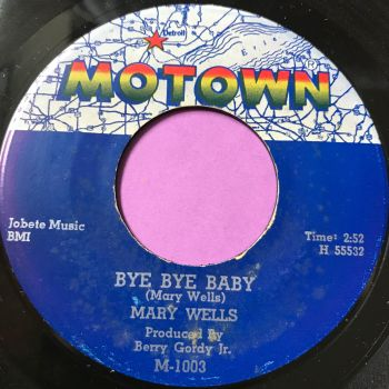 Mary Wells-Bye, bye baby-Motown E+
