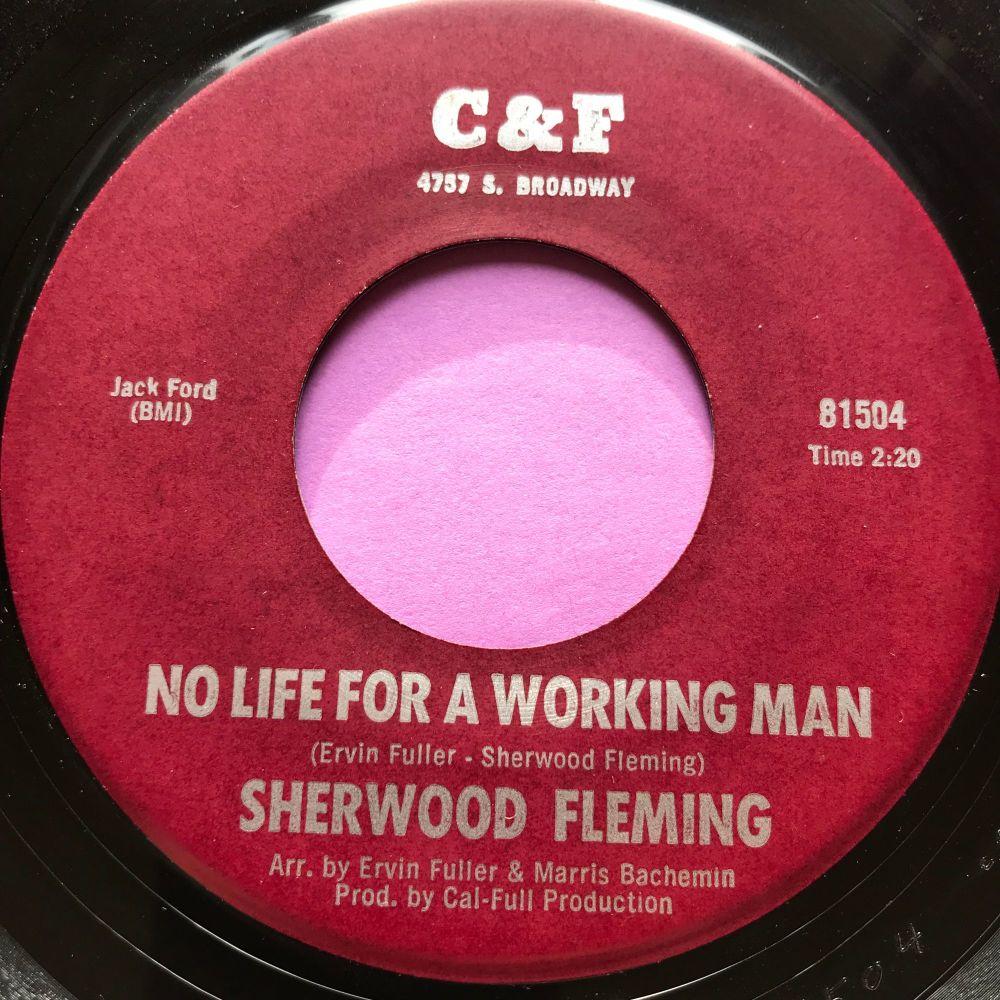 Sherwood Fleming-No life for a working man-C&F E+