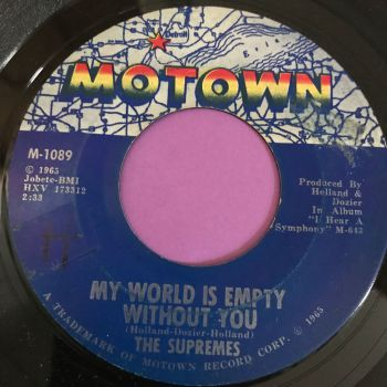 Supremes-My world is empty without you-Motown E